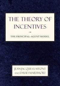 Baixar The Theory of Incentives: The Principal-Agent Model pdf, epub, ebook