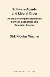 Baixar Software-Agents and Liberal Order: An Inquiry along the Borderline between Economics and Computer Sc pdf, epub, eBook