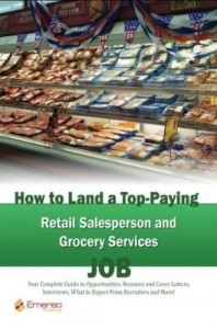 Baixar How to Land a Top-Paying Retail Salesperson and Grocery Services Job: Your Complete Guide to Opportu pdf, epub, ebook