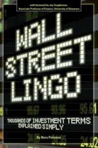 Baixar Wall Street Lingo: Thousands of Investment Terms Explained Simply pdf, epub, ebook