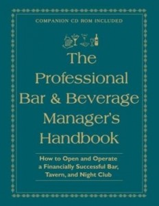 Baixar The Professional Bar & Beverage Manager's Handbook: How to Open and Operate a Financially Successful pdf, epub, ebook