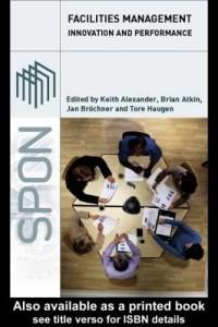 Baixar Facilities Management: Innovation and Performance pdf, epub, eBook