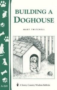 Baixar Building a Doghouse: (Storey's Country Wisdom Bulletins A-269) pdf, epub, eBook