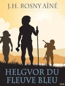 Baixar Helgvor du fleuve bleu pdf, epub, eBook