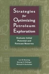 Baixar Strategies for Optimizing Petroleum Exploration:: Evaluate Initial Potential and Forecast Reserves pdf, epub, eBook