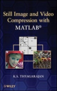 Baixar Still Image and Video Compression with MATLAB pdf, epub, ebook