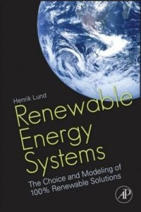 Baixar Renewable Energy Systems: The Choice and Modeling of 100% Renewable Solutions pdf, epub, ebook