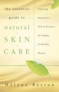 Baixar The Essential Guide to Natural Skin Care pdf, epub, eBook