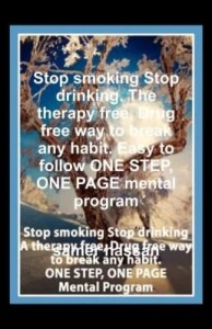 Baixar Stop smoking Stop drinking. The therapy free, Drug free way to break any habit. Easy to follow ONE S pdf, epub, eBook