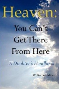 Baixar Heaven: You Can't Get There From Here pdf, epub, eBook