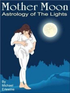 Baixar Mother Moon: Astrology of 'The Lights' pdf, epub, ebook