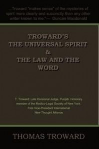Baixar Troward's The Universal Spirit & The Law and the Word pdf, epub, eBook