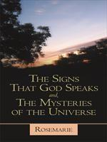 Baixar The Signs That God Speaks And, the Mysteries of the Universe pdf, epub, ebook