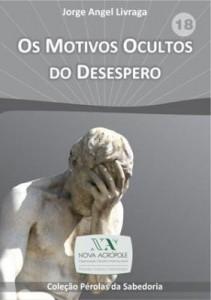 Baixar Os Motivos Ocultos do Desespero pdf, epub, ebook