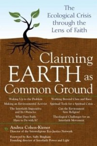 Baixar Claiming Earth as Common Ground: The Ecological Crises Through the Lens of Faith pdf, epub, eBook