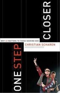 Baixar One Step Closer: Why U2 Matters to Those Seeking God pdf, epub, eBook