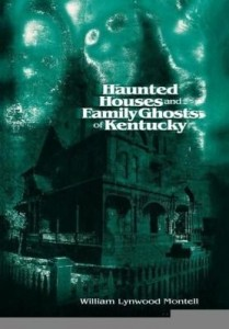 Baixar Haunted Houses and Family Ghosts of Kentucky pdf, epub, eBook