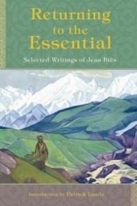 Baixar Returning to the Essential: Selected Writings of Jean Bies pdf, epub, ebook