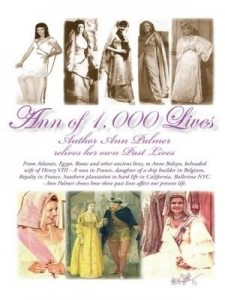 Baixar Ann Of 1,000 Lives: Author Ann Palmer relives her own Past Lives pdf, epub, ebook