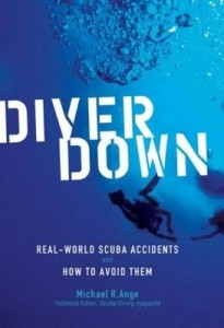 Baixar Diver Down: Real-World SCUBA Accidents and How to Avoid Them pdf, epub, eBook