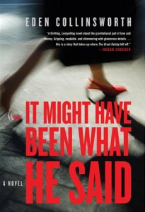Baixar It might have been what he said: a novel pdf, epub, eBook