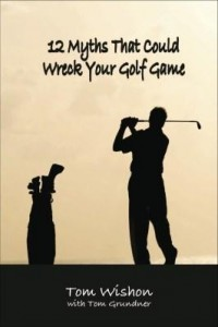 Baixar 12 Myths That Could Wreck Your Golf Game (Book) pdf, epub, eBook
