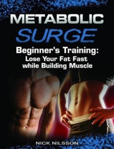 Baixar Metabolic Surge Beginner's Training: Lose Your Fat Fast while Building Muscle pdf, epub, ebook
