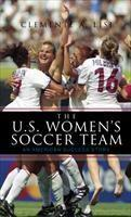 Baixar The U.S. Women's Soccer Team: An American Success Story pdf, epub, eBook