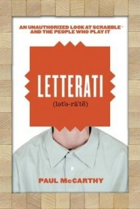 Baixar Letterati: An Unauthorized Look at Scrabble® and the People Who Play It pdf, epub, eBook