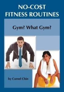 Baixar Gym, What Gym?: No Cost Fitness Routines pdf, epub, ebook