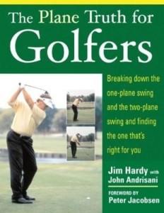 Baixar The Plane Truth for Golfers: Breaking Down the One-plane Swing and the Two-Plane Swing and Finding t pdf, epub, ebook