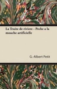 Baixar La Truite de Riviere – Pa Che a la Mouche Artificielle pdf, epub, eBook