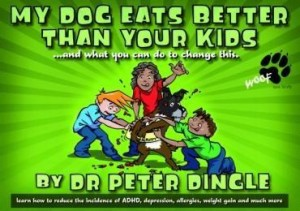 Baixar My Dog Eats Better Thank Your Kids…and What You Can Do to Change This pdf, epub, eBook