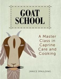 Baixar Goat School: A Master Class in Caprine Care and Cooking pdf, epub, eBook
