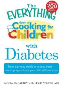 Baixar The Everything Guide to Cooking for Children with Diabetes: From Everyday Meals to Holiday Treats; H pdf, epub, ebook