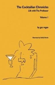 Baixar The Cocktailian Chronicles: Life with the Professor, Volume 1 pdf, epub, ebook