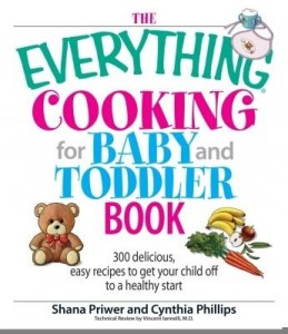 Baixar The Everything Cooking For Baby And Toddler Book pdf, epub, ebook