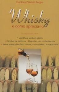 Baixar Whisky – e Como Apreciá-lo pdf, epub, ebook