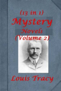 Baixar Complete mystery anthologies of louis tracy, the pdf, epub, eBook