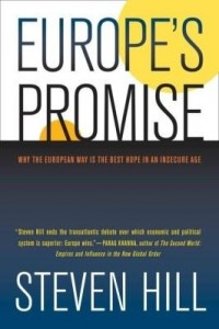 Baixar Europe's Promise: Why the European Way Is the Best Hope in an Insecure Age pdf, epub, eBook