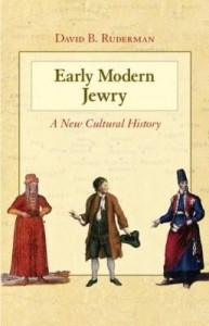 Baixar Early Modern Jewry: A New Cultural History pdf, epub, ebook