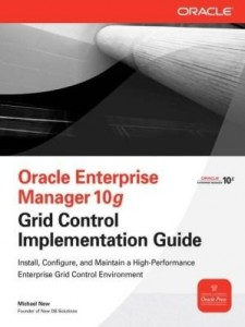Baixar Oracle Enterprise Manager 10g Grid Control Implementation Guide pdf, epub, eBook
