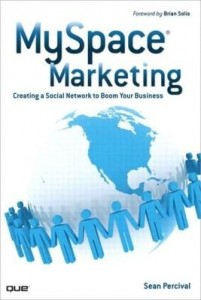 Baixar Myspace Marketing: Creating a Social Network to Boom Your Business pdf, epub, ebook