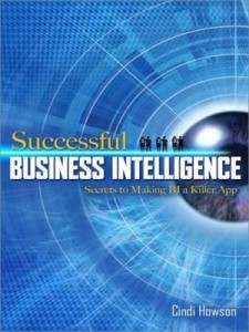 Baixar Successful Business Intelligence: Secrets to Making BI a Killer App: Secrets to Making BI a Killer A pdf, epub, eBook
