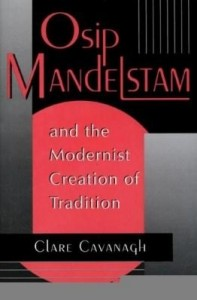 Baixar Osip Mandelstam and the Modernist Creation of Tradition pdf, epub, ebook