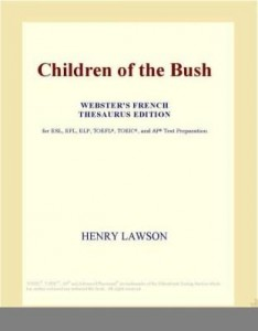 Baixar Children of the Bush (Webster's French Thesaurus Edition) pdf, epub, eBook
