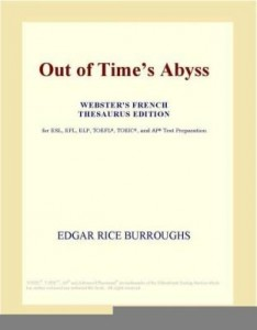 Baixar Out of Time¿s Abyss (Webster's French Thesaurus Edition) pdf, epub, ebook