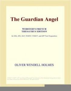 Baixar The Guardian Angel (Webster's French Thesaurus Edition) pdf, epub, ebook