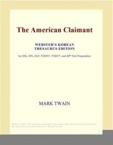 Baixar The American Claimant (Webster's Korean Thesaurus Edition) pdf, epub, eBook