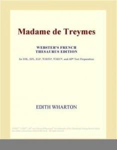 Baixar Madame de Treymes (Webster's French Thesaurus Edition) pdf, epub, ebook